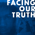 Facing Our Truth artwork