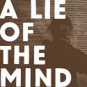 A Lie of the Mind Key Art