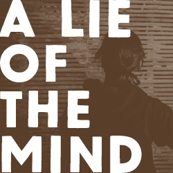 A Lie of the Mind Key Art