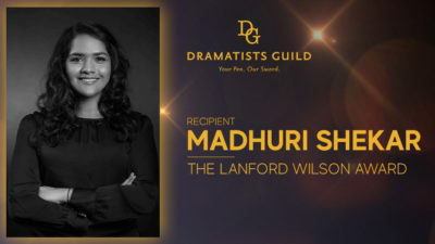 Madhuri Shekar receives Lanford Wilson Award